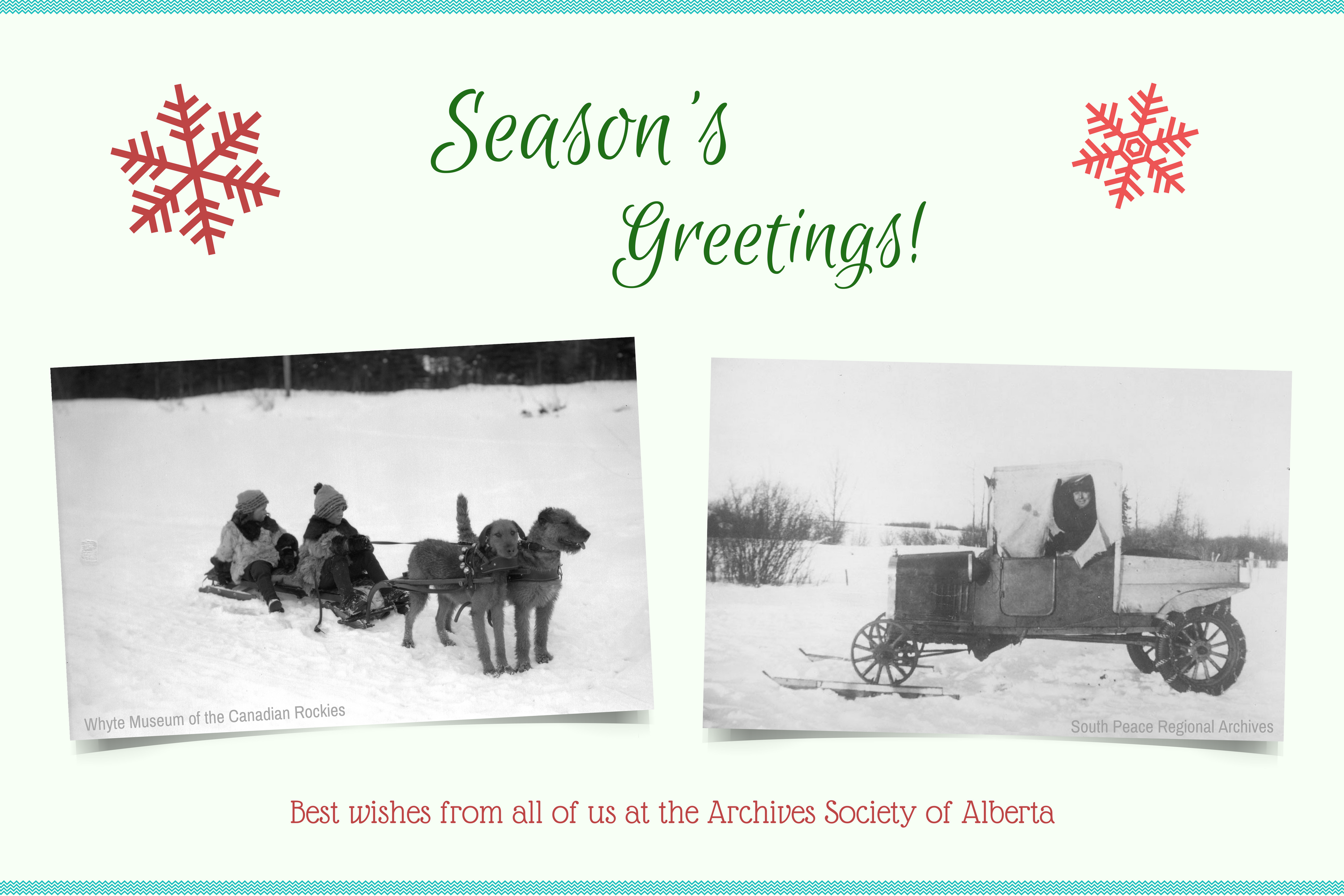 Season's greetings and best wishes from all of us at the Archives Society of Alberta